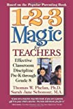 img - for 1-2-3 Magic for Teachers: Effective Classroom Discipline Pre-K through Grade 8 1st (first) Edition by Phelan PhD, Thomas W., Schonour MA, Sarah Jane published by Parentmagic, Inc. (2004) book / textbook / text book