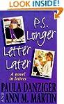 PS Longer Letter Later