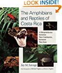 The Amphibians and Reptiles of Costa...