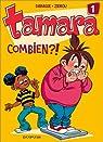 Tamara, tome 1 : Combien ?