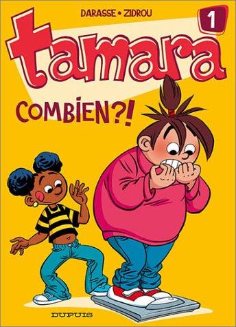 Tamara (1) : Combien ?!