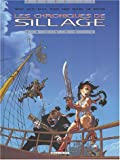 Les Chroniques de Sillage, tome 1