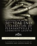 img - for Millennium Year 2000 A.D. and 50th Year-End Celebration of Pleasantville's Community Growth book / textbook / text book