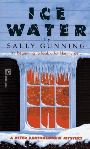 Ice Water (A Peter Bartholomew Mystery), Sally Gunning
