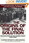 The Origins Of The Final Solution: Th...