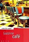 Gazoline caf� par Cortex