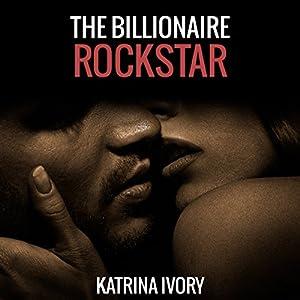 The Billionaire Rock Star Audiobook
