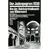 Der Judenpogrom 1938: Von der » Reichskristallnacht « zum Völkermord