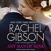 Any Man of Mine | [Rachel Gibson]