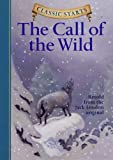 Jack London The Call of the Wild (Classic Starts)