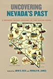 img - for Uncovering Nevada's Past: A Primary Source History of the Silver State (Shepperson Series in Nevada History) book / textbook / text book