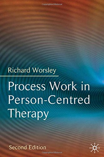 Process Work in Person-Centred Therapy PDF