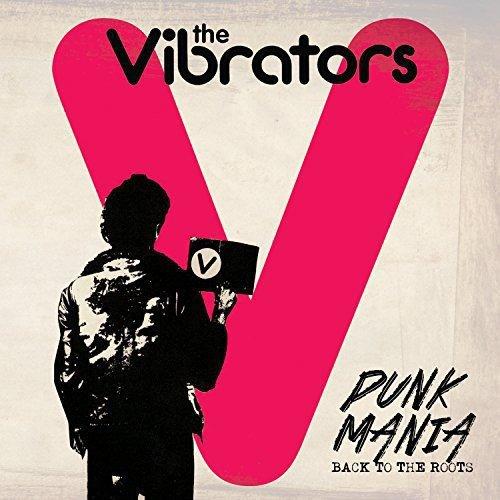 The Vibrators - Punk Mania - Back to the Roots (LP Vinyl)