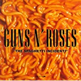 Spaghetti Incidentby Guns N' Roses