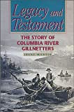 Legacy and Testament: The Story of Columbia River Gillnetters