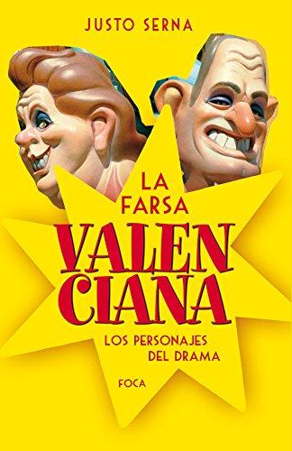 La Farsa Valenciana. Los Personajes Del Drama (Investigación)