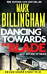 Dancing Towards the Blade and Other S...