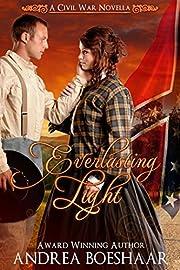 Everlasting Light - A Civil War Romance Novella