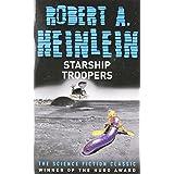 Starship Troopersby Robert A. Heinlein
