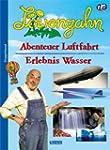 Löwenzahn - Abenteuer Luftfahrt /Erle...