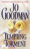 Tempting Torment (Zebra Historical Romance) (0821768425) by Jo Goodman