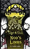 Nod's Limbs (Edgar & Ellen)