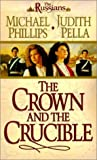 The Crown and the Crucible (The Russians, Book 1) (0764224646) by Phillips, Michael