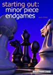 Starting Out: Minor Piece Endgames (E...