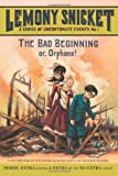 The Bad Beginning (0061146307) by Snicket, Lemony