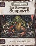 Les royaumes serpents