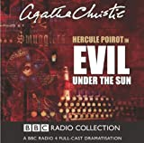 Evil Under the Sun: BBC Radio 4 Full-cast Dramatisation (BBC Radio Collection) Agatha Christie