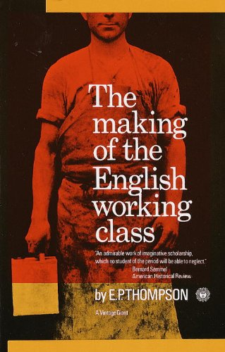 The Making of the English Working Class ISBN-13 9780394703220