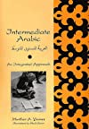 Intermediate Arabic: An Integrated Approach (Yale Language Series)