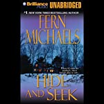 Hide and Seek: The Sisterhood, Book 8 (Rules of the Game, Book 1) (       UNABRIDGED) by Fern Michaels Narrated by Laural Merlington