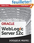 Oracle WebLogic Server 12c: Distincti...