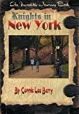 Knights in New York (Incredible Journey Books)