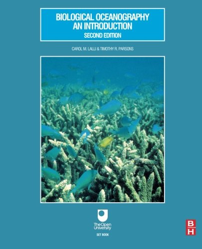 Biological Oceanography: An Introduction, Second Edition