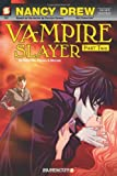 img - for Nancy Drew The New Case Files Vampire Slayer, Part 2 (Nancy Drew New Case Files) book / textbook / text book