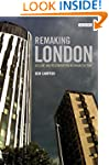 Remaking London: Decline and Regenera...