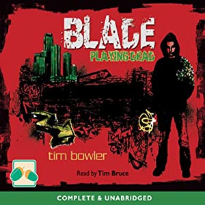 Blade: Playing Dead | [Tim Bowler]