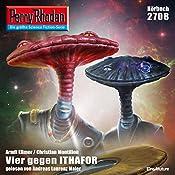 Vier gegen Ithafor (Perry Rhodan 2708)   Christian Montillon, Arndt Ellmer