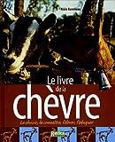 echange, troc Alain Raveneau - Le livre de la chèvre