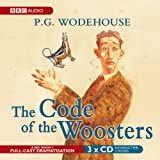P. G. Wodehouse Code of the Woosters (BBC Audio)