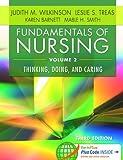 Fundamentals of Nursing - Vol 2: Thinking, Doing, and Caring