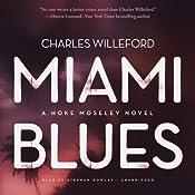 Miami Blues: Hoke Moseley, Book 1 | Charles Willeford