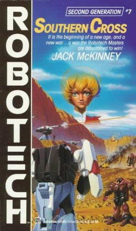 Southern Cross (#7) (Robotech, No 7), JACK MCKINNEY