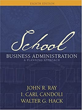 School Business Administration: A Planning Approach (8th Edition)