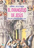 img - for El Evangelio de Jes s: difusi n e influencia, siglos I-XXI book / textbook / text book