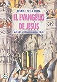 img - for El Evangelio de Jes s: difusi n e influencia, siglos I-XXI book / textbook / text book
