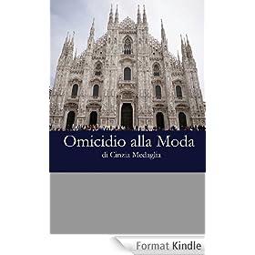 Italian Easy Reader: Omicidio alla moda (Italian Edition)